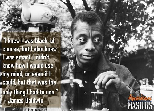 In numerous essays, novels, plays and public speeches, the eloquent voice of James Baldwin spoke of the pain and struggle of black Americans and the saving power of brotherhood. What is your favorite of his written works?