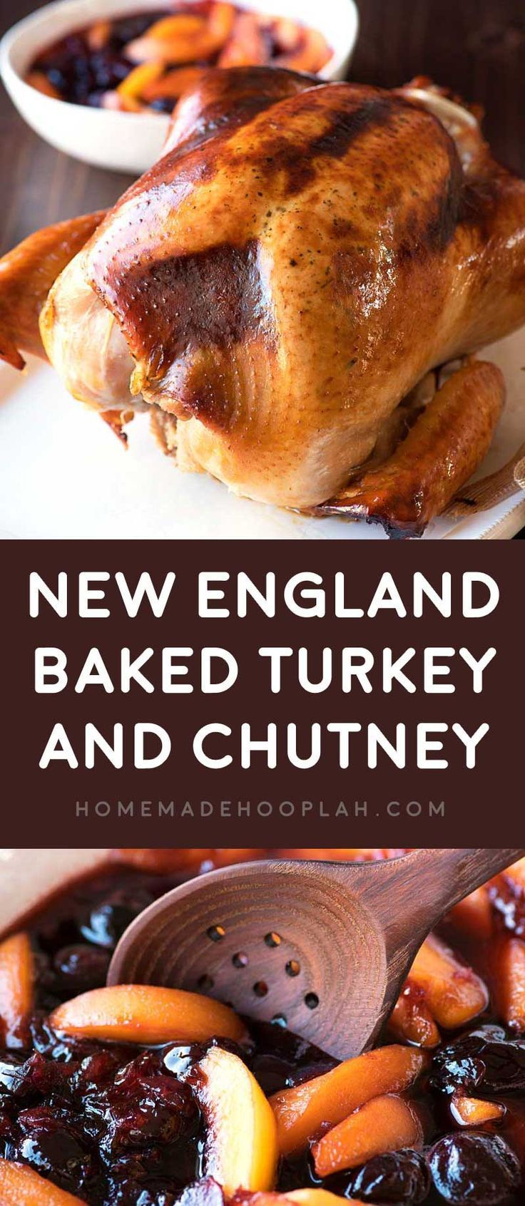 New England Baked Turkey and Chutney! A fool-proof baked turkey that's treated in a maple brine and served with a cherry and peach chutney. Perfect for both experienced and first-time cooks! | HomemadeHooplah.com