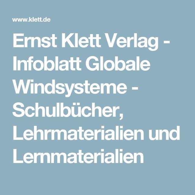 Ernst Klett Verlag - Infoblatt Globale Windsysteme - Schulbücher, Lehrmaterialien und Lernmaterialien