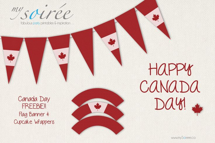 """""""Printables"""" - FREE printable Canada Day banner & Cupcake Wrappers.  Perfect for a Canada Day Party."""