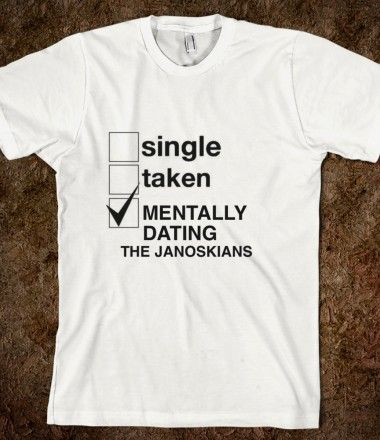 mentally dating the janoskians