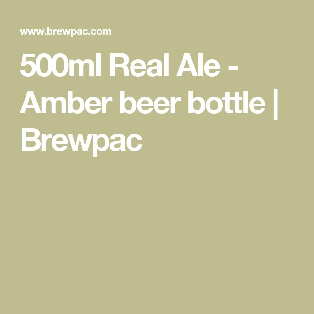 500ml Real Ale - Amber beer bottle | Brewpac