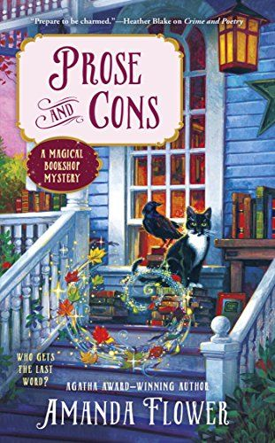 Prose and Cons (A Magical Bookshop Mystery) by Amanda Flower https://www.amazon.com/dp/B01CZCW300/ref=cm_sw_r_pi_dp_Zy9LxbC3Z0T0N