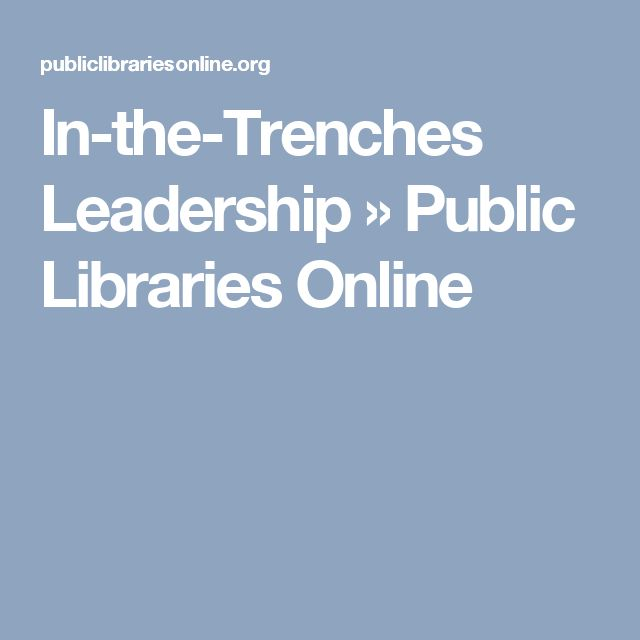 In-the-Trenches Leadership » Public Libraries Online