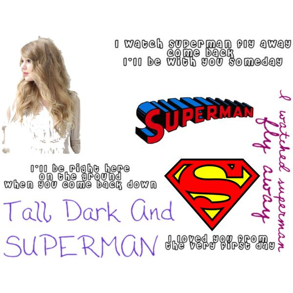 """Superman Taylor Swift"" by xxfastlife on Polyvore love this song!!!!!!"