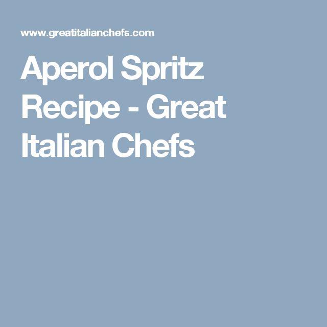 Aperol Spritz Recipe - Great Italian Chefs