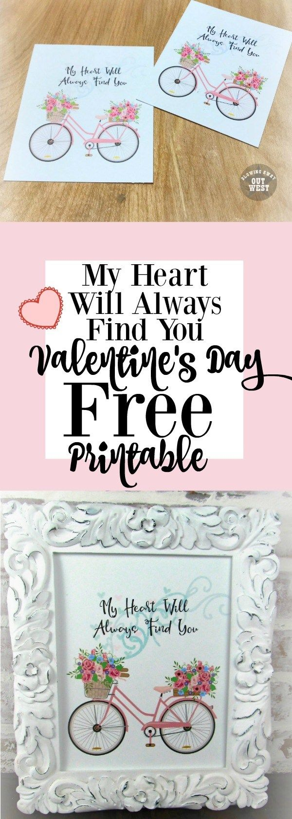 My Heart Will Always Find You: Free Valentine's Day Printable | blowingawayoutwest.com -Beautiful Bicycle & Hearts Framed Printable and Cards #freeprintable #freevalentine #freevalentinesdayprintable #bicycleprintable #bicycleprint #valentinecards