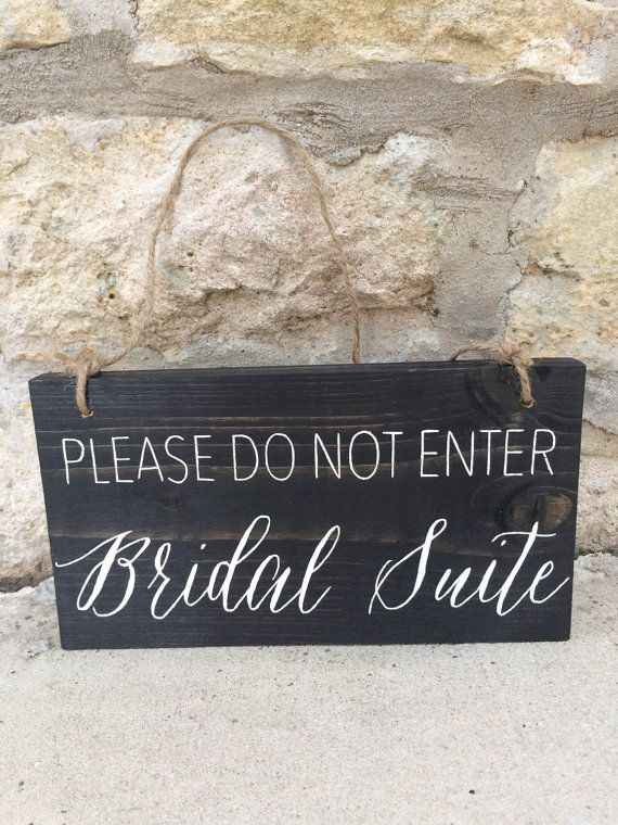 Bridal Suite do not enter Rustic Wood Wedding Sign by WoodAndInkCo