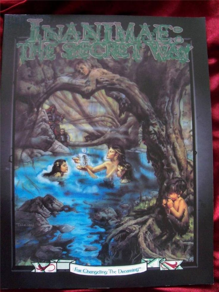 *VERY RARE* CHANGELING THE DREAMING *INANIMAE: THE SECRET WAY*  White Wolf RPG 19+6 e