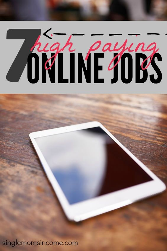 Looking for high paying online jobs? Here are seven legitimate and in demand jobs that have amazing income potential. Best of all you get to work from home!
