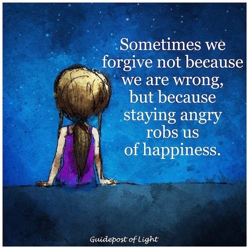 Staying angry robs us of happiness
