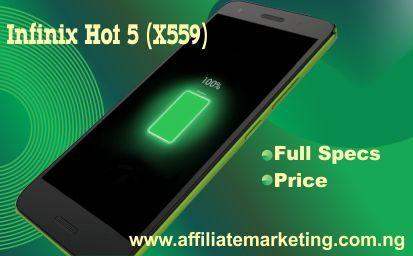 Infinix Hot 5 (X559) : Full Specifics and Price | Phones