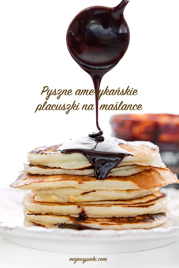 ŚNIADANIE: Amerykańskie pancakes na maślance