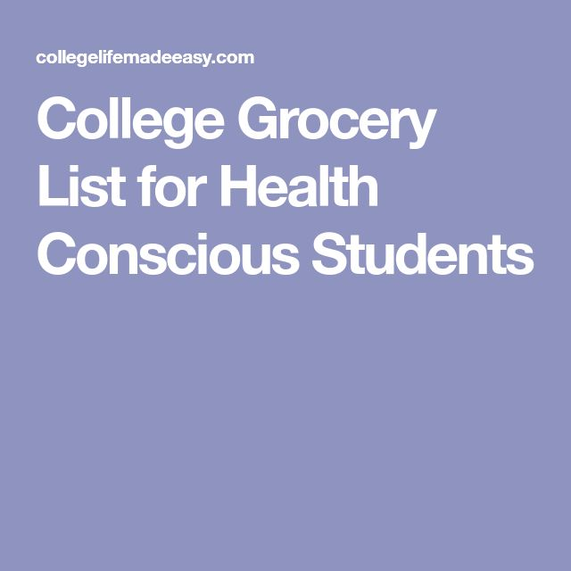 College Grocery List for Health Conscious Students