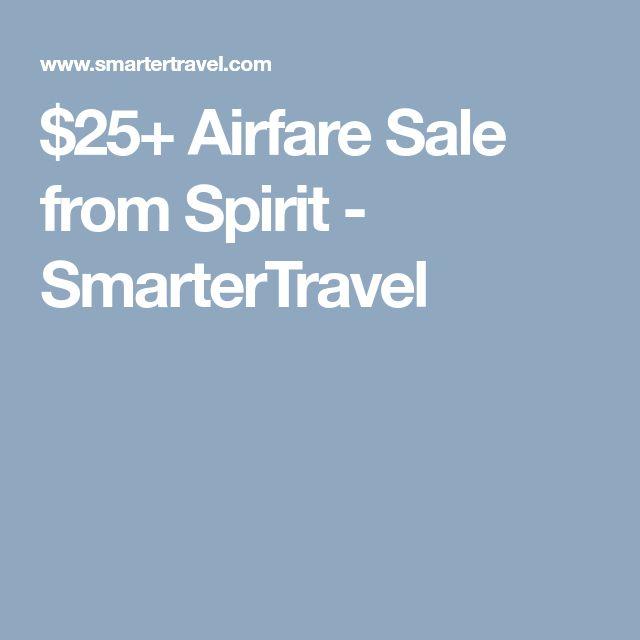 $25+ Airfare Sale from Spirit - SmarterTravel
