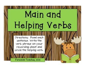 Included are 26 task cards with a focus on Main and Helping Verbs.   Students are asked to:  1. Read each sentence.   2. Write the verb phrase in each sentence.   3. Circle the helping verb in each sentence.    Answer Key and Student Recording Sheet are included!  $