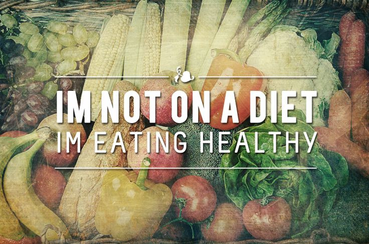 It's not a diet…