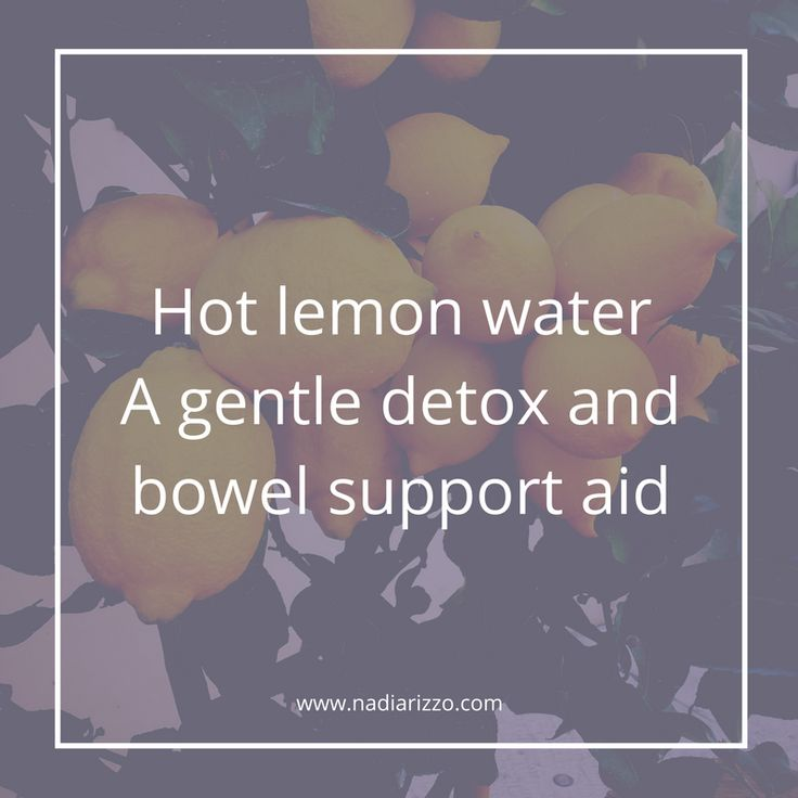 Hot lemon water : A gentle detox and bowel support aid #nutrition #tips