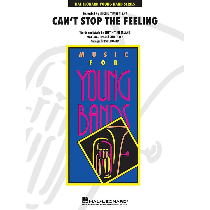 Hal Leonard Can't Stop the Feeling - Young Concert Band Level 3 by Paul Murtha