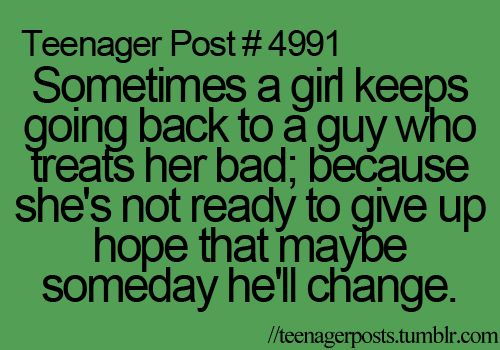 Teenager Post # 4991Teenager'S Post, Teen Relationships Quotes, Get Your Hope Up Quotes, 4991 Teenagerposts, Ex Bf Quotes, So True, Teenagers Post, Friends Quotes, Teenager Posts
