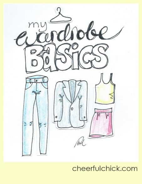 Basics Are Your Friends: Wardrobe basics form the foundation of every outfit and ultimately result in you ALWAYS having something to wear. Who wouldn't want that?