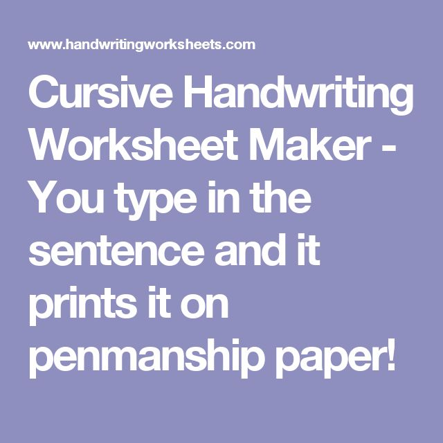 Worksheets Cursive Worksheet Maker the 25 best ideas about handwriting worksheet maker on pinterest cursive you type in sentence and it prints penmanship