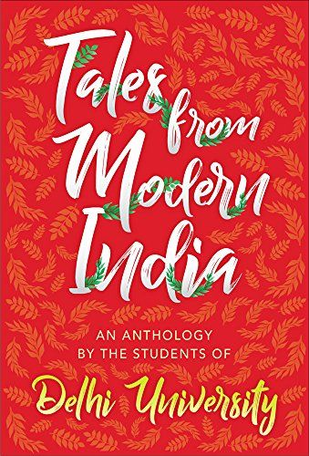 57 best new books cover images on pinterest book covers cover tales from modern india an anthology by the students of delhi university by khan fandeluxe Image collections