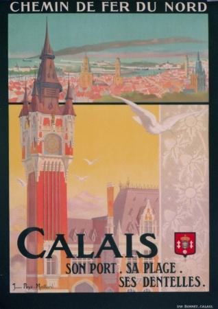 Calais vintage by Poye Maillard ca. 1910 Département : Pas- de- Calais   Région : Pas- de- Calais