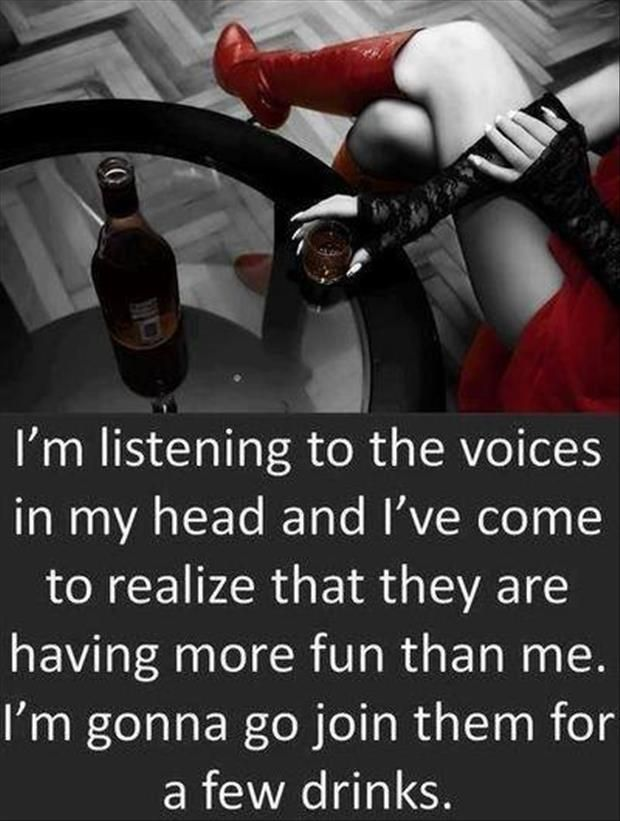 The voices... #sass #sarcastic #humor