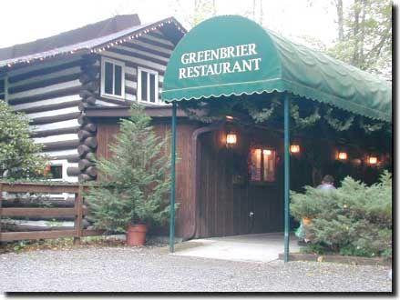 The Greenbrier Restaurant, Gatlinburg, Tennessee  The Mysterious Legend Of  The Greenbrier Restaurant Is