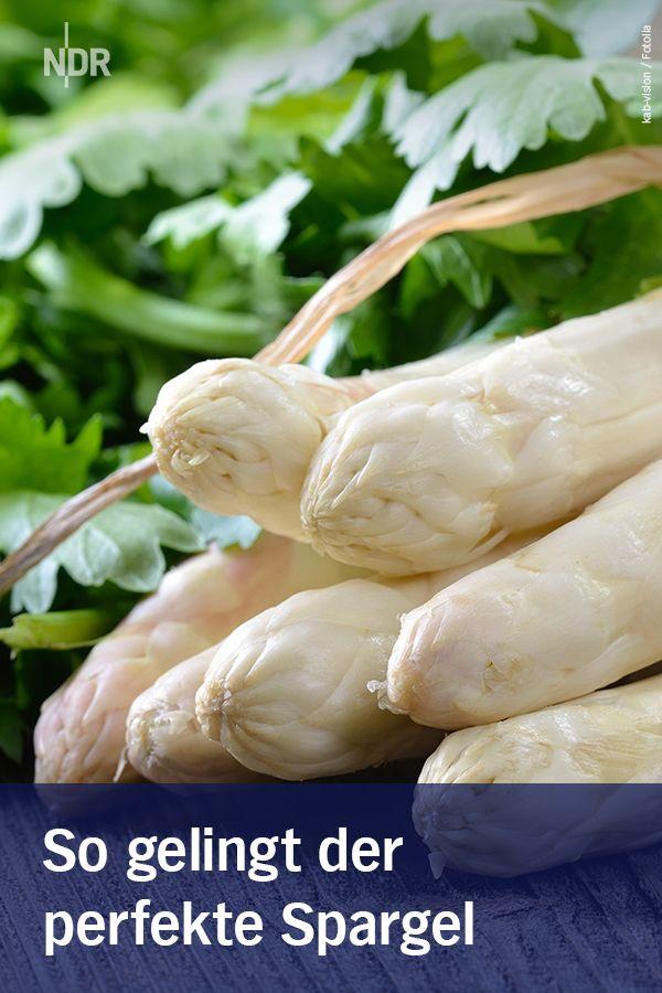 Spargel Kochen Einkaufen Und Aufbewahren In 2019 Kochen Backen