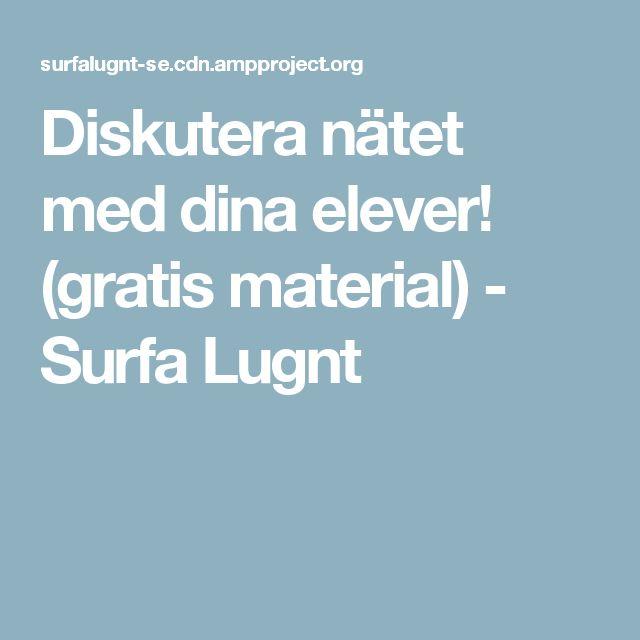 Diskutera nätet med dina elever! (gratis material) - Surfa Lugnt
