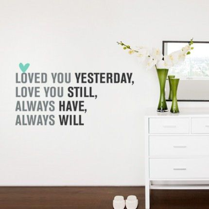 Incroyable Love You Always Peel And Stick Quote Wall Decal   Wall Sticker Outlet