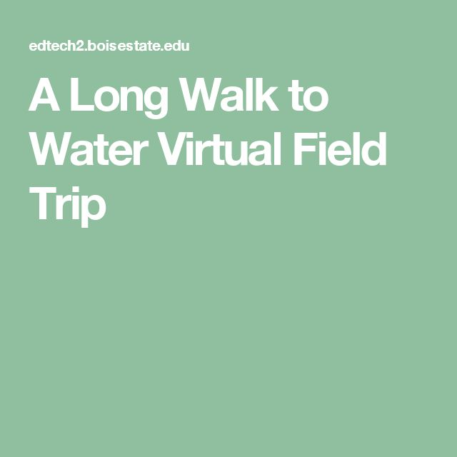 A Long Walk to Water Virtual Field Trip