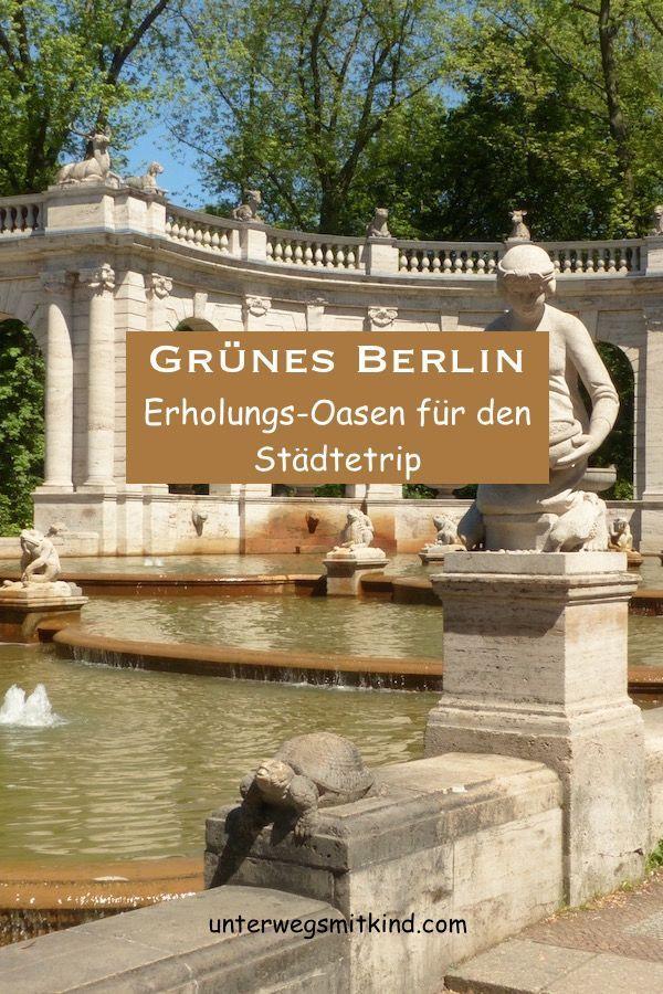 Parks In Berlin Fur Kinder Und Alle Anderen Unterwegs Mit Kind In 2020 Berlin Mit Kindern Parks Garten Berlin
