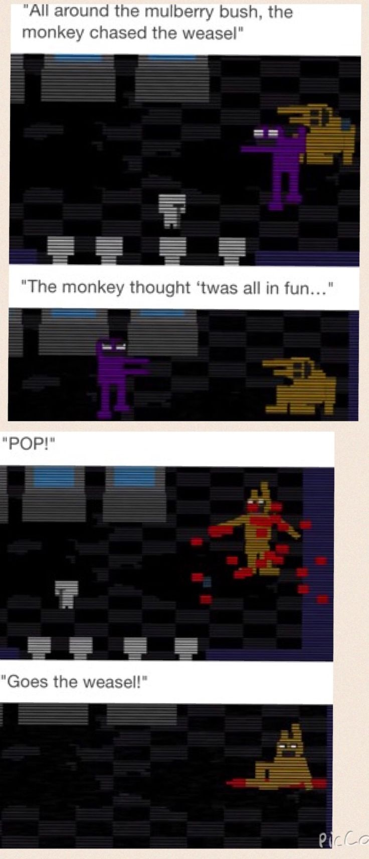 I am I the only one who laughs whenever the purple guy would do his little dance whenever hes destories an animatronic