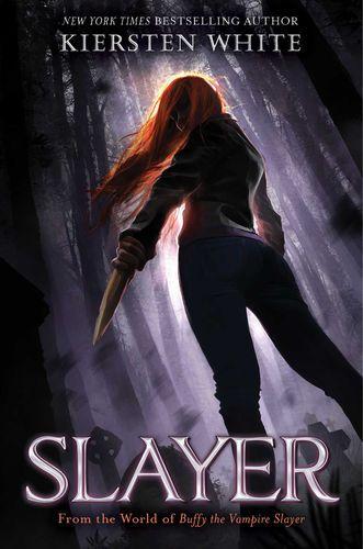 Read & download Slayer By Kiersten White for Free! PDF, ePub