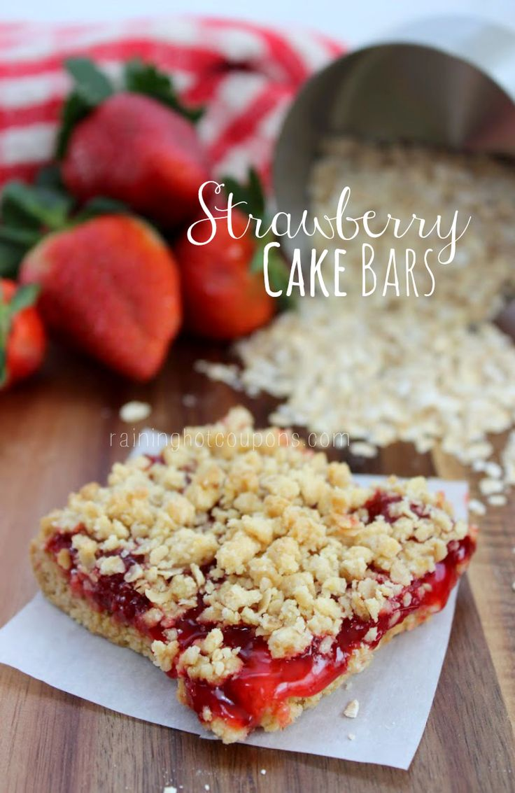 Strawberry Cake Bars - yellow cake mix, strawberry pie filling, butter and oats