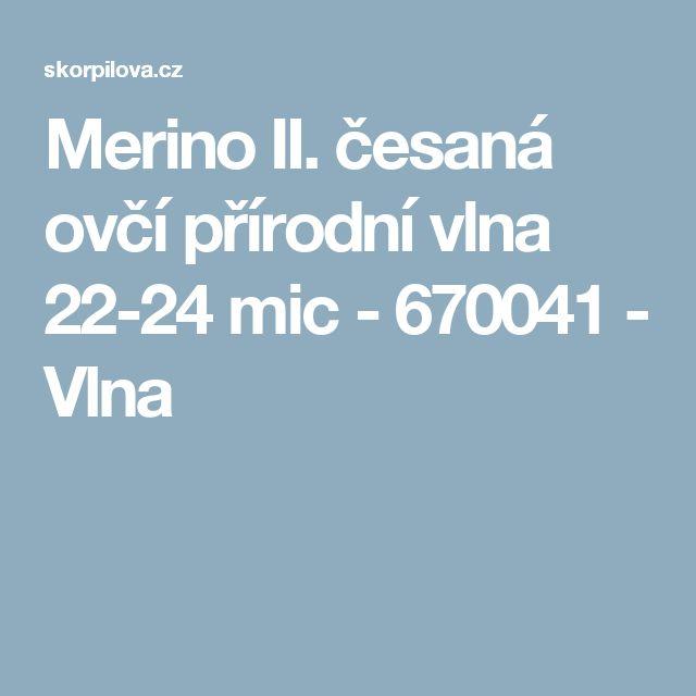 Merino II. česaná ovčí  přírodní vlna  22-24 mic  - 670041 - Vlna