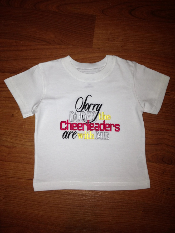 Sorry Dudes the Cheerleaders are with me  by LillysBowtique, $15.00