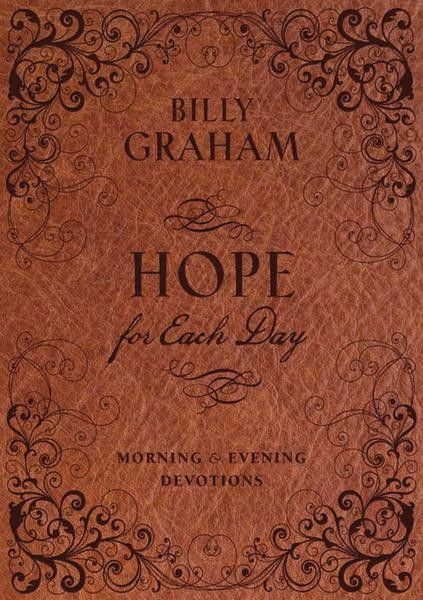 Hope for Each Day Morning and Evening Devotions, Billy Graham