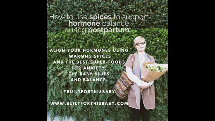 How to use spices to support hormone balancing during postpartum, say wh...