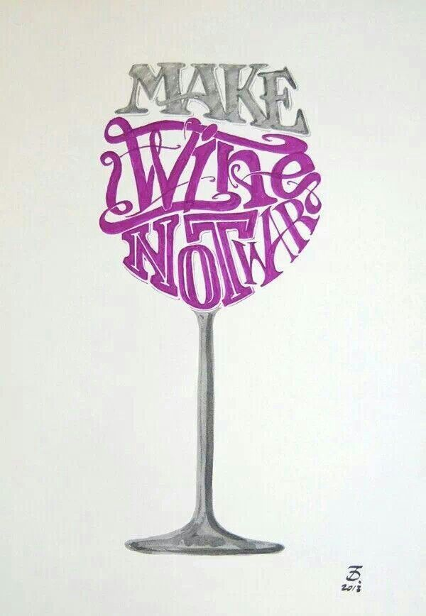 Make wine not war #WineUpDistribuciones