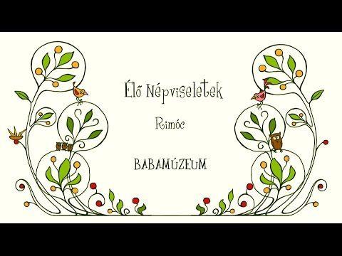Élő népviselet Rimóc Babamúzeum - YouTube