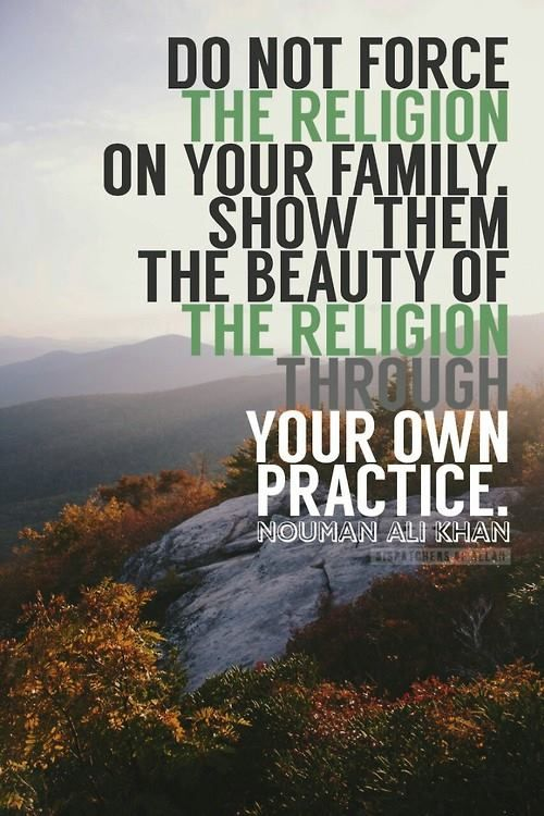 .Practice yourself and let your children watch you.