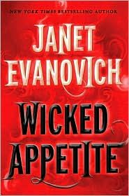 BARNES & NOBLE | Wicked Appetite (Lizzy and Diesel Series #1) by Janet Evanovich, St. Martin's Press | NOOK Book (eBook), Paperback, Hardcover, Audiobook
