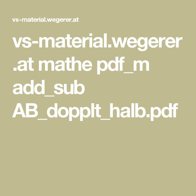 vs-material.wegerer.at mathe pdf_m add_sub AB_dopplt_halb.pdf