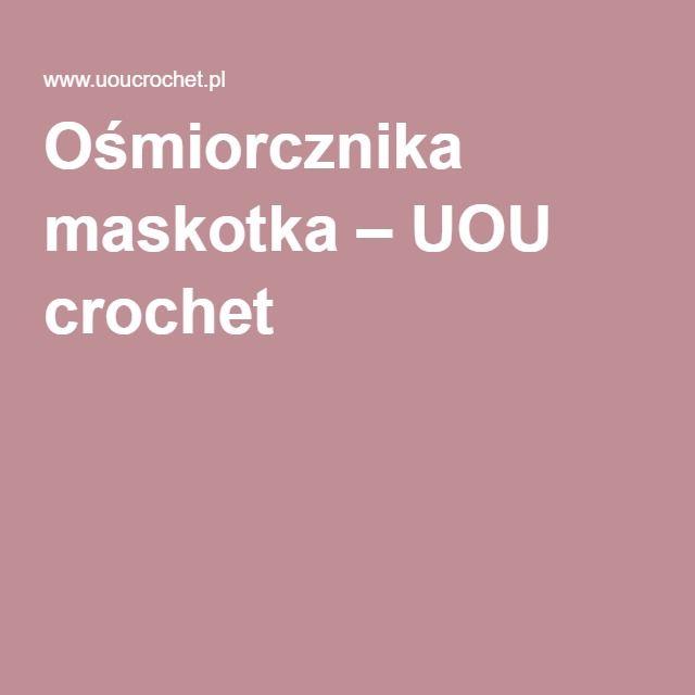 Octopus crochet  – UOU crochet
