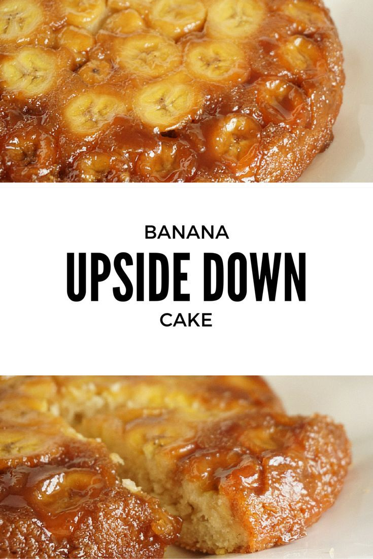 Best 20+ Banana Upside Down Cake ideas on Pinterest ...