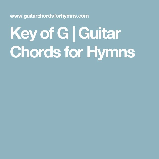 Guitar Chords For Hymns